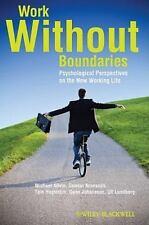 WORK WITHOUT BOUNDARIES Workplace Psychology Flexibility Skills Balance HAGSTROM