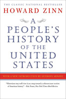 A Peoples History of the United States by Howard Zinn PAPERBACK 2015