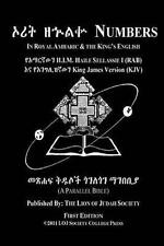 Numbers In Amharic and English (Side by Side): The Fourth Book Of Moses The Amha