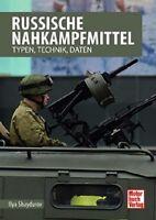 Russische Nahkampfmittel - Typen Technik Daten Modelle Pistole Handgranate NEU