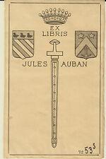 EX-LIBRIS HÉRALDIQUE JULES AUBAN - 20ème siècle.