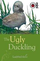 The Ugly Duckling: Ladybird Tales, Ladybird, Very Good Book
