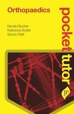 Pocket Tutor: Pocket Tutor Orthopaedics by Nicola Blucher, Charlotte Ellis,...