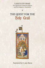 Lancelot-Grail: 6. The Quest for the Holy Grail: The Old French Arthurian Vulgat
