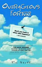 Outrageous Fortune by Scott, Tim