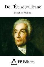 De l'Église Gallicane by Joseph De Maistre (2015, Paperback)