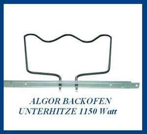 AKL430   AKL431 Heizelement hochwertige Unterhitze 1150W Backofen Heizung Algor