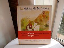 Alphonse Daudet La chèvre de M. Seguin Illustrations Jacqueline Ide avec disque