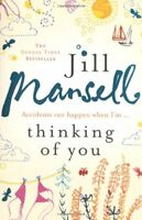 Thinking of You By Jill Mansell. 9780755336739