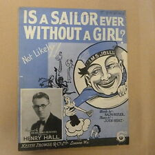 song sheet ITs A SAILOR EVER WITHOUT A GIRL ? Henry Hall , 1935