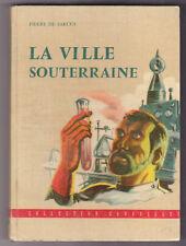 LA VILLE SOUTERRAINE  Pierre de SARCUS