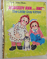 A Little Golden Book : 1975 Raggedy Ann and Andy and the Little Gray Kitten