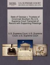 State Of Georgia V. Trustees Of Cincinnati Southern Ry U.S. Supreme Court Tra...