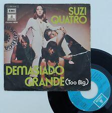 """Vinyle 45T Suzi Quatro  """"Too big - Demasiado grande"""""""