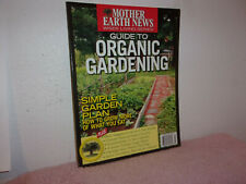 "MOTHER EARTH NEWS  MAGAZINE."" GUILD TO ORGANIC GARDENING "" SPRING, 2012"