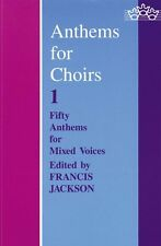 Anthems for Choirs 1, Paperback; Jackson, Francis, Sacred Choral Collection