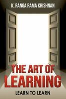 The Art of Learning: Learn to Learn (Paperback or Softback)