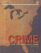 Crime in the United States, 2003: Uniform Crime Reports by