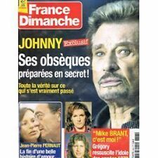 """REVUE """"FRANCE DIMANCHE N°3323 - 2010"""" Johnny HALLYDAY, Mike BRANT, Pascal SEVRAN"""