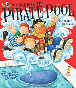 Plunge into the Pirate Pool by Hart, Caryl Book The Cheap Fast Free Post