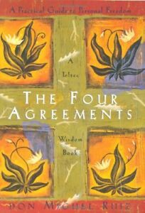 The Four Agreements: Practical Guide to Personal Freedom (Toltec Wisdom),Don Mi