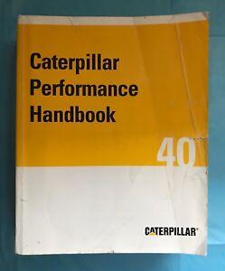 CAT CATERPILLAR PERFORMANCE HANDBOOK 40 2010 PRINTING PLUS FREE GIFT WITH ORDER!