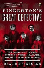 NEW!! Pinkerton's Great Detective:The Rough-And-Tumble Career of James Mcparland