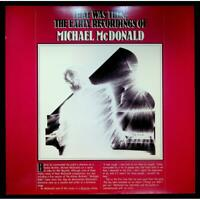 Michael McDonald - That Was Then, The Early Recordings Of - Vinile V055028