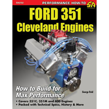 Ford 351 Cleveland Engines Manual Howto Build for Max Performance 351C 351M 400M