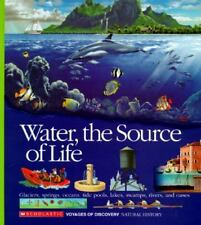 Water, the Source of Life (Voyages of Discovery), Scholastic Books, Good Book
