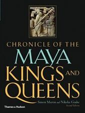 Chronicle of the Maya Kings and Queens: Deciphering The Dynasties of the Ancient
