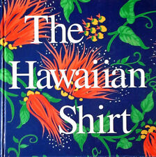 THE HAWAIIAN SHIRT - IT'S ART AND HISTORY - H. THOMAS STEELE - HARDBACK - 1984