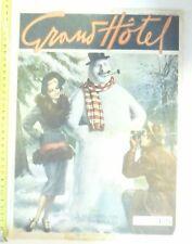 """ANNI 40 RIVISTA """"GRAND HOTEL"""" A BRACCETTO CON PAPA' INVERNO 22 GENNAIO 1949  N.5"""