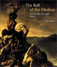 The Raft of the Medusa:Géricault, Art, and Race Albert Alhadeff Prestel NEW
