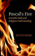 Pascal's Fire: Scientific Faith and Religious Understanding, Good Condition Book