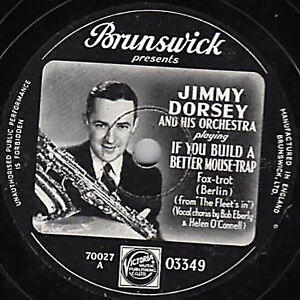 RARE PICTURE LABEL 78 JIMMY DORSEY  IF YOU BUILD A BETTER MOUSETRAP  BR. 03349 E