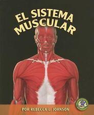 El Sistema Muscular/ The Muscular System (Libros Sobre El Cuerpo-ExLibrary