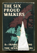 THE SIX PROUD WALKERS by Francis Beeding - 1928 1st American Edition in DJ