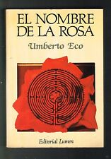 Umberto Eco El Nombre De La Rosa Novela Spanish 1984