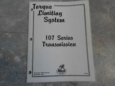 MACK TRUCK TORQUE LIMITING SYSTEM 107 SERIES TRANSMISSION OPERATION SCHEMATICS