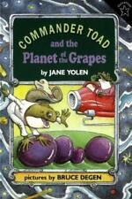 Commander Toad and the Planet of the Grapes by Yolen, Jane