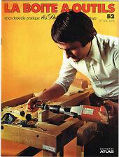 *** La Boite à Outils *** n° 052 - 1978 - Ed. Atlas // Fraiser à la main
