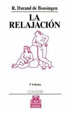 La Relajacion by R. Durand de Bousingen (2001, Paperback)