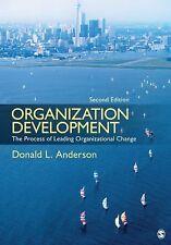 Organization Development: The Process of Leading Organizational Change