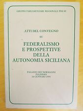 FEDERALISMO E PROSPETTIVE DELLA AUTONOMIA SICILIANA -CONVEGNO PDS-SE PALERMO '95