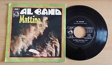 "AL BANO - MATTINO - 45 GIRI 7"" - ITALY PRESS"