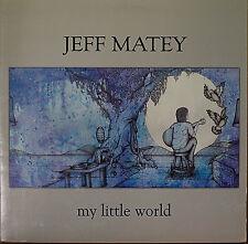 JEFF MATEY: My Little World-M2011LP HEAVY GATEFOLD w/SEALED CD & LYRICS 180g?