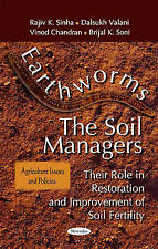 Earthworms - the Soil Managers: Their Role in Restoration and Improvement of Soi