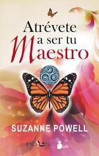 Atrevete a ser tu Maestro by Suzanne Powell (Paperback)