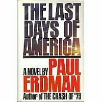 Paul Emil Erdman The Last Days of America HCDJ US 1st/1st NF